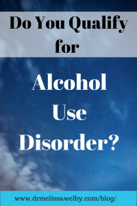 Do I have a drinking problem? Am I at risk for alcohol addiction? Read here to see if you qualify for a diagnosis of alcohol use disorder. See the new criteria for the diagnosis and learn more about if alcohol abuse is an issue for you or your loved one.