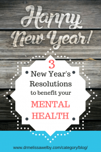New Years Resolution to benefit your mental health