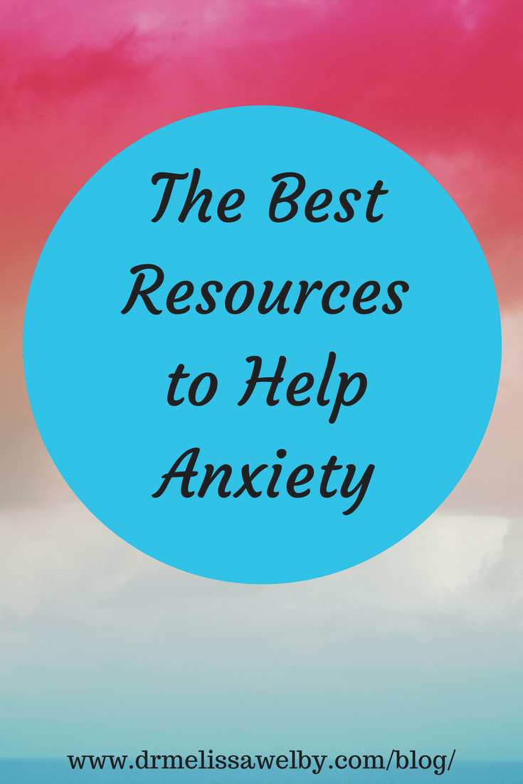 Workbooks best anxiety workbook : The Best Resources for Anxiety - Melissa Welby, MD