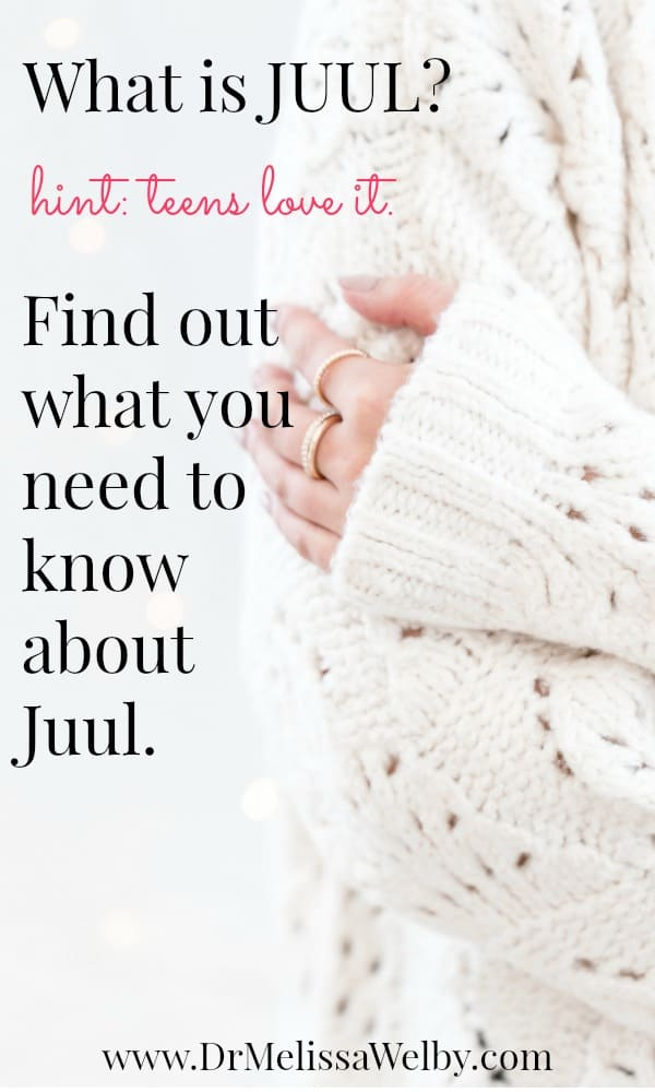 What is Juul? Hint: Teens love it! Find out what you need to know
